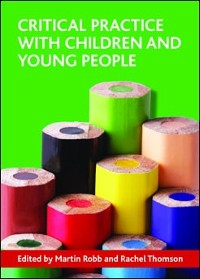Cover Critical practice with children and young people