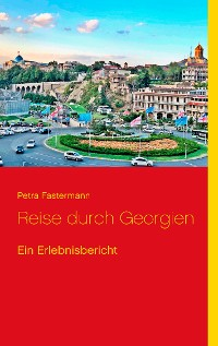 Cover Reise durch Georgien