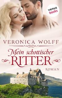 Cover Mein schottischer Ritter - Die Highlander-Lords: Erster Roman