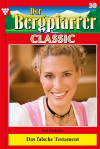 Cover Der Bergpfarrer Classic 30 – Heimatroman