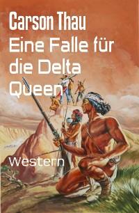 Cover Eine Falle für die Delta Queen