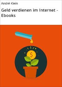 Cover Geld verdienen im Internet - Ebooks