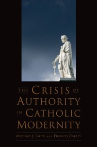 Cover Crisis of Authority in Catholic Modernity