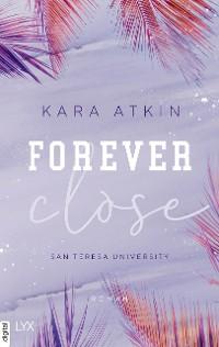 Cover Forever Close - San Teresa University