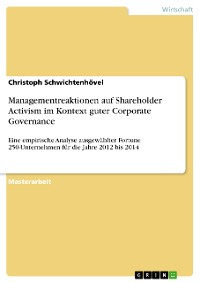 Cover Managementreaktionen auf Shareholder Activism im Kontext guter Corporate Governance