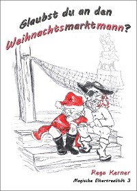 Cover Glaubst du an den Weihnachtsmarktmann?