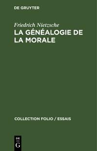 Cover La généalogie de la morale
