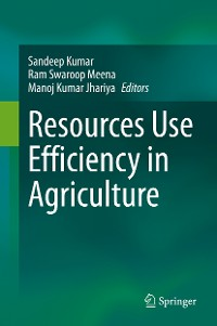 Cover Resources Use Efficiency in Agriculture