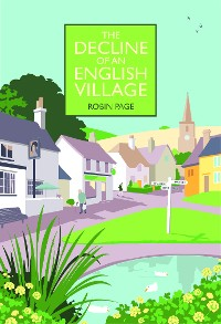 Cover The Decline of an English Village