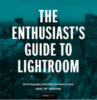 Cover The Enthusiast's Guide to Lightroom