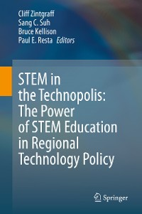 Cover STEM in the Technopolis: The Power of STEM Education in Regional Technology Policy
