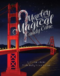Cover Marley and the Magical Candy Cane