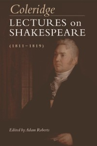 Cover Coleridge: Lectures on Shakespeare (1811-1819)