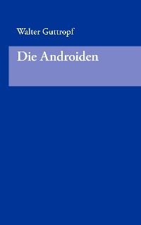 Cover Die Androiden
