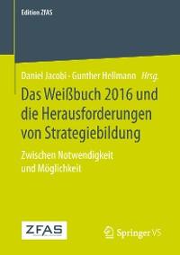 Cover Das Weißbuch 2016 und die Herausforderungen von Strategiebildung
