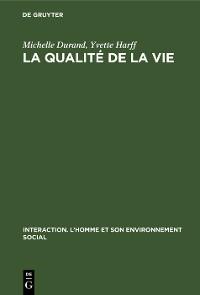 Cover La qualité de la vie
