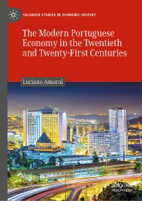 Cover The Modern Portuguese Economy in the Twentieth and Twenty-First Centuries