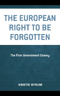 Cover The European Right to Be Forgotten