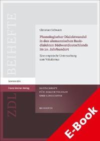 Cover Phonologischer Dialektwandel in den alemannischen Basisdialekten Südwestdeutschlands im 20. Jahrhundert
