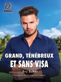 Cover Grand, ténébreux et sans visa