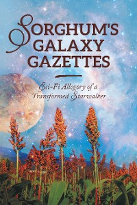 Cover Sorghum's Galaxy Gazettes