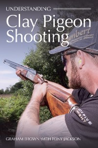Cover Understanding Clay Pigeon Shooting