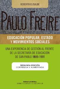 Cover Paulo Freire: educación popular, Estado y movimientos sociales