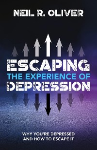 Cover Escaping the Experience of Depression
