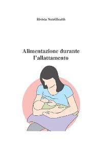 Cover Alimentazione durante l'allattamento