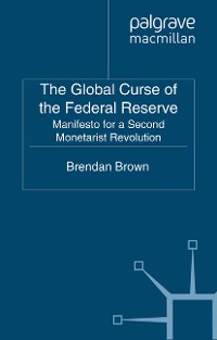 Cover The Global Curse of the Federal Reserve