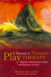 Cover A Manual of Dynamic Play Therapy