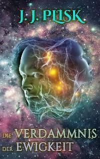 Cover Die Verdammnis der Ewigkeit