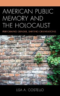 Cover American Public Memory and the Holocaust