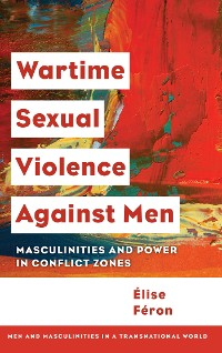 Cover Wartime Sexual Violence against Men