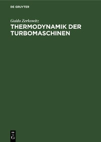 Cover Thermodynamik der Turbomaschinen