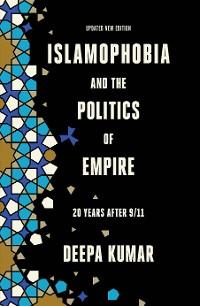 Cover Islamophobia and the Politics of Empire