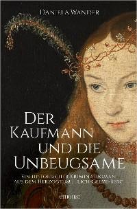 Cover Der Kaufmann und die Unbeugsame