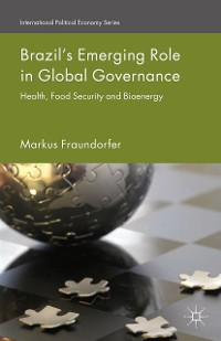 Cover Brazil's Emerging Role in Global Governance
