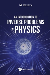 Cover Introduction To Inverse Problems In Physics, An