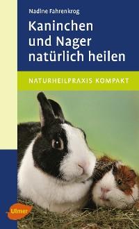 Cover Kaninchen und Nager natürlich heilen