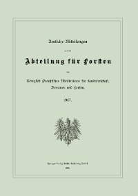 Cover Amtliche Mitteilungen aus der Abteilung fur Forsten des Koniglich Preuischen Ministeriums fur Landwirtschaft, Domanen und Forsten
