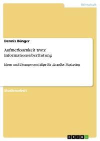 Cover Aufmerksamkeit trotz Informationsüberflutung