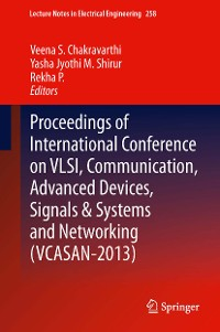 Cover Proceedings of International Conference on VLSI, Communication, Advanced Devices, Signals & Systems and Networking (VCASAN-2013)