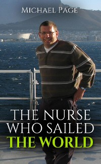 Cover The Nurse who Sailed the World