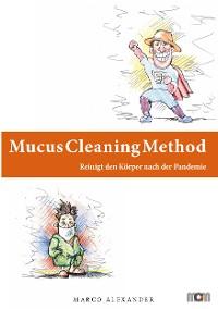Cover Mucus Cleaning Method - Die Körperreinigungsmethode