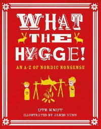 Cover What the Hygge!