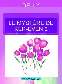 Cover Le mystère de Ker-Even 2