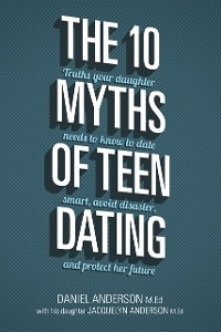 Cover 10 Myths of Teen Dating