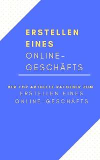 Cover Erstellen eines Online-Geschäfts
