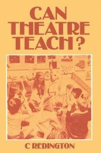 Cover Can Theatre Teach?